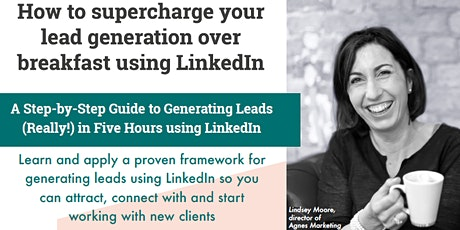 Supercharge your business leads with LinkedIn: a step-by-step guide tickets