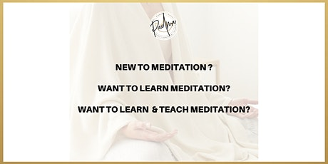 Authentic Meditation for absolute beginners (online) tickets