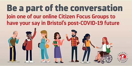Citizen Focus Groups for Bristol's Recovery and Future tickets