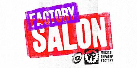 Fam Fridays - Factory Salon tickets