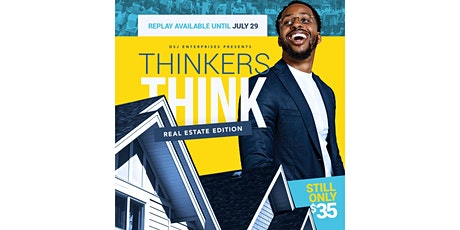 Thinkers Think: Real Estate Edition Replay ingressos