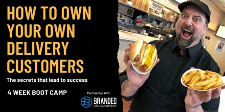 How to Own Your Delivery Customers - Boot Camp tickets