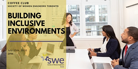 SWE Coffee Club Goes Virtual: Building Inclusive Environments tickets