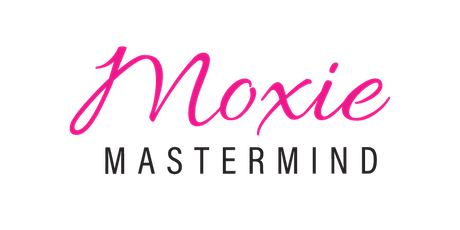Moxie Mastermind July Zoom Meeting tickets