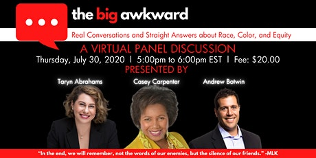 The Big Awkward: Real Conversations about Race, Color, and Equity tickets