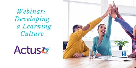 Webinar: Developing a Learning Culture tickets