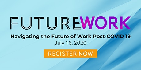 FutureWork - Navigating the Future of Work Post Covid 19 tickets