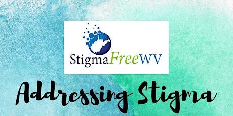 Addressing Stigma tickets