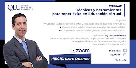 Webinar: Técnicas y Herramientas de éxito en la nueva Educación Virtual entradas