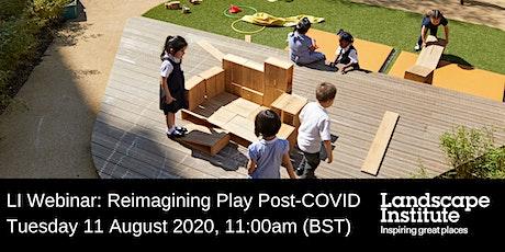 LI Webinar: Reimagining Play Post-COVID tickets