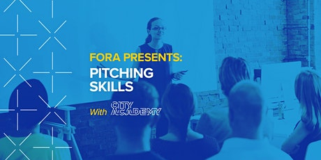 Fora presents: Pitching Skills for Business, with City Academy tickets