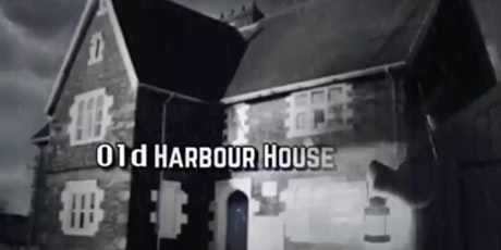 Old Harbour House Ghost Hunt - Port Talbot Wales tickets