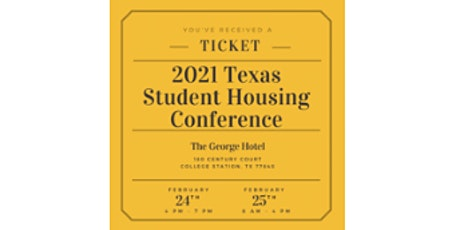 2021 Texas Student Housing Conference tickets