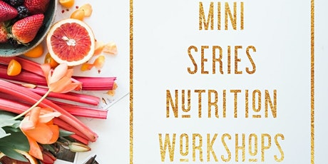 Shine Nutrition workshop series tickets