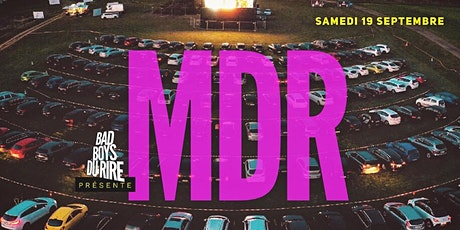 Bad Boys Du Rire présente MDR billets