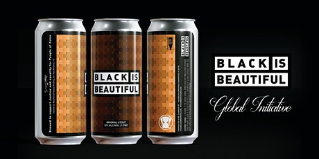 Black Is Beautiful | Beer Release tickets