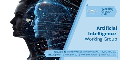 GMG Artificial Intelligence Working Group | Virtual Meeting tickets
