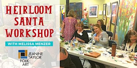 Heirloom Santa Workshop with Melissa Menzer tickets