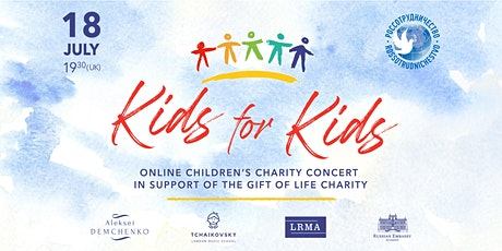 Online charity concert Kids for Kids in support of the Gift of Life tickets