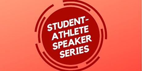 Student-Athlete Speaker Series tickets