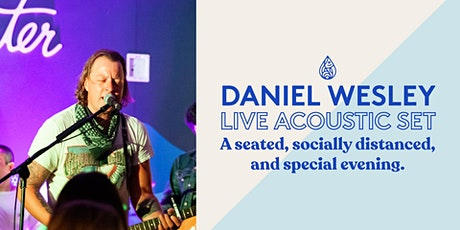Daniel Wesley | Live & Acoustic tickets