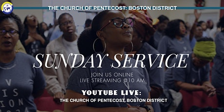 7/12 Church of Pentecost Sunday Live Service tickets