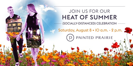 Heat of  Summer (Socially-Distanced) Celebration at Painted Prairie tickets
