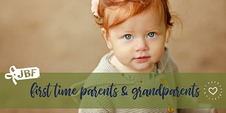 JBF: First Time Parents & Grandparents Sale (FREE) tickets