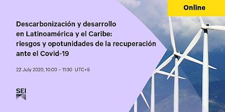 Descarbonización y desarrollo en Latinoamérica y el Caribe entradas
