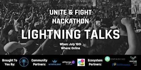 Unite & Fight Hackathon Lightning Talks tickets