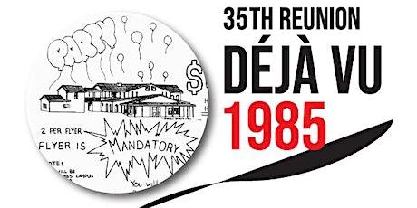 DEJAVU 1985 tickets