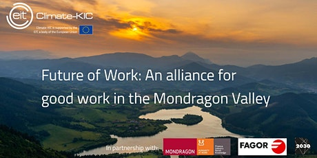 Future of Work: Alliance for good work in Mondragon Valley tickets