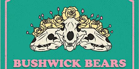 Bushwick Bears: LIVE AGAIN! tickets