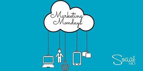 Marketing Monday Webinar- Learn How To Market Your Business Digitally tickets