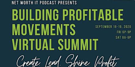 Building Profitable Movements Virtual Summit tickets