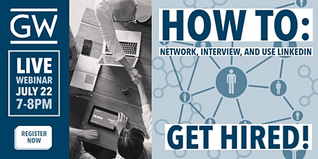 Career Builder: GET HIRED! How to Network, Interview, and use LinkedIn tickets
