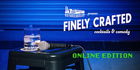 Finely Crafted Comedy: ONLINE! tickets
