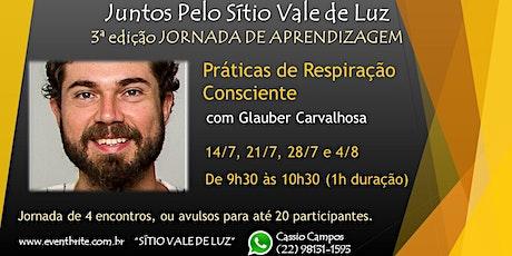 Práticas de Respiração Consciente com Glauber  Carvalhosa ingressos