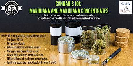 Cannabis 101: Marijuana and Marijuana Concentrates tickets