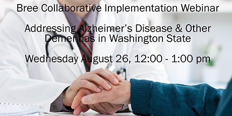 Addressing Alzheimer's Disease & Other Dementias in Washington State tickets