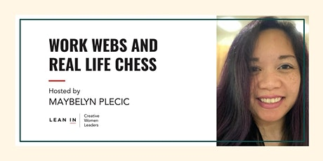 Lean In CWL: Work Webs and Real Life Chess tickets