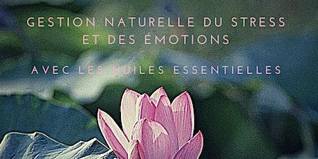 Gestion naturelle du stress et des émotions billets