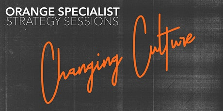 OS Strategy Session | Changing Culture tickets