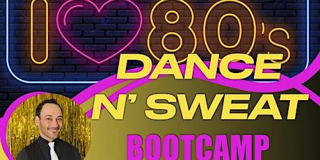 Dance N Sweat Bootcamp tickets