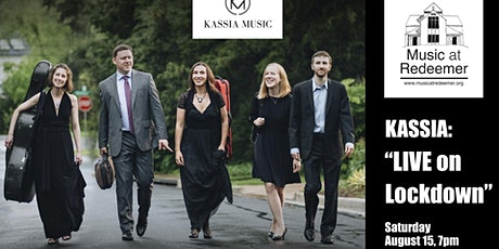 KASSIA MUSIC - Live on Lockdown - Summer Concert Three tickets