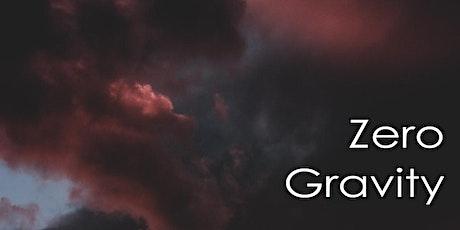 August 23rd, 2020 - Zero Gravity Sound Bath -1 tickets