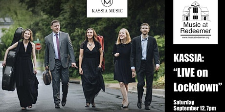 KASSIA MUSIC - Live on Lockdown - Summer Concert Four tickets