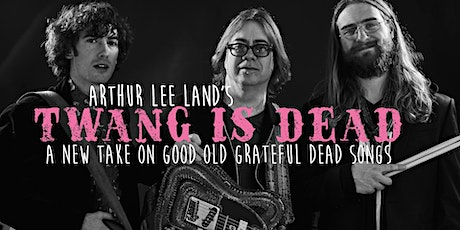 TWANG IS DEAD w/ guests Charlie Rose -(Elephant Revival) Melissa McGinley tickets