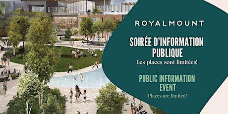 Royalmount - Soirée d'information  -  Nouvelle date tickets