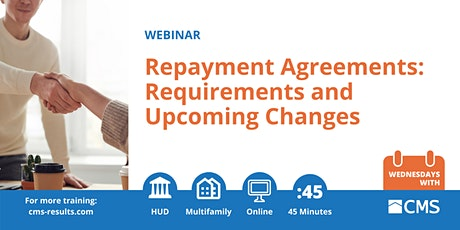 Repayment Agreements: Requirements and Upcoming Changes Webinar tickets